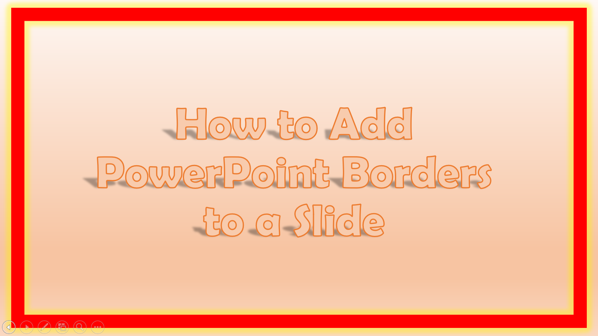 How to Add Powerpoint Borders to a Slide
