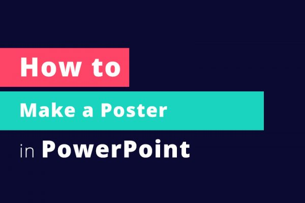 How To Make A Poster In PowerPoint